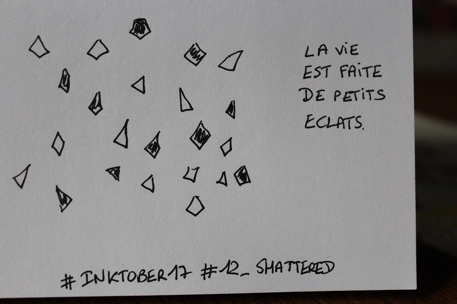 InktoberDay12_Shattered_IMG_4995